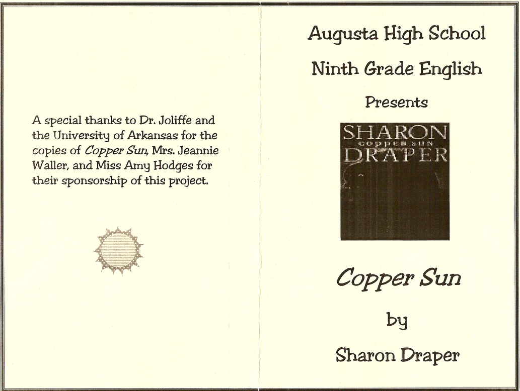 program for Augusta High School 9th grade English Copper Sun project